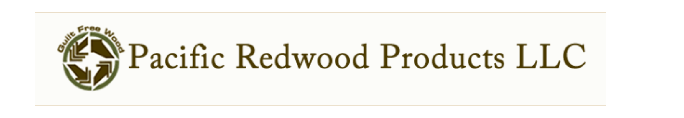 Guilt Free Wood Pacific Redwood Products LLC